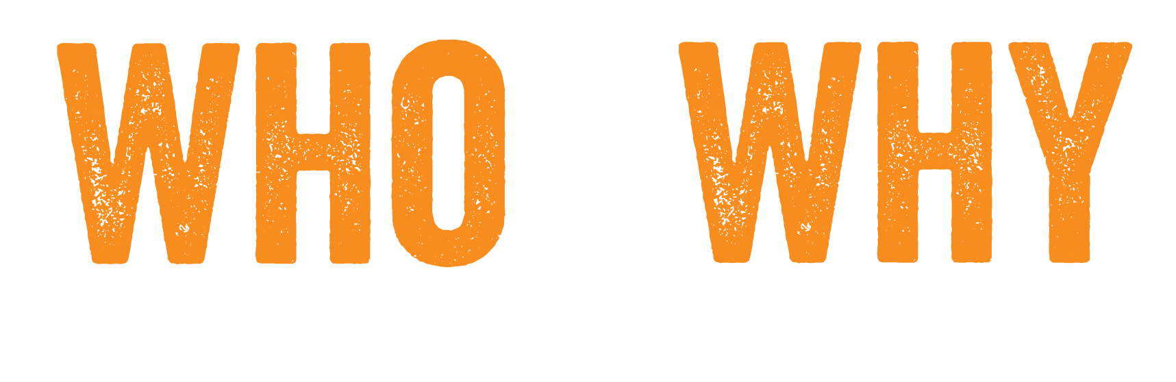 Who Am I And Why Am I Here Logo